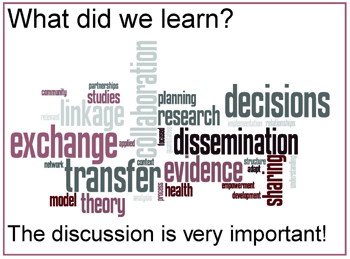 What did we learn? The discussion is very important!